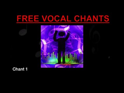 VOCAL CHANT SAMPLES | HERE FOR FREE