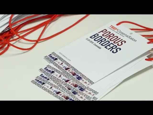 TEDxCesenaSalon   Porous Borders 15.09.18   Summary