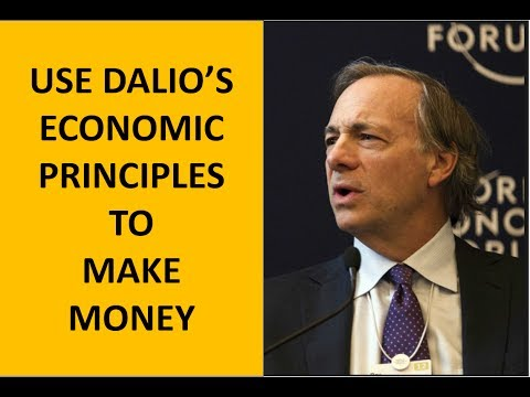 3 Ways to Take Advantage of Ray Dalio's Economic Principles