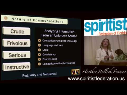 Mediumship According to Spiritism - Spirits's Indentity & Nature of Communications - Heather Bollech