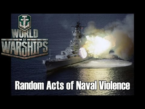 World of Warships - Random Acts of Naval Violence