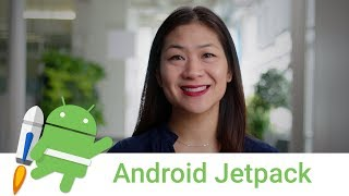 Introducing Android Jetpack