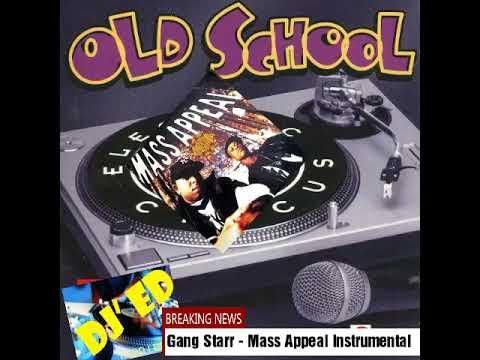 Gang Starr - Mass Appeal instrumental  (by Dj Ed lado Leste)