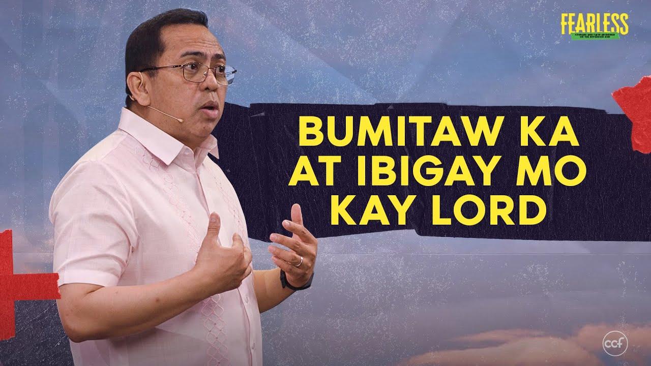 Bumitaw Ka At Ibigay Mo Kay Lord