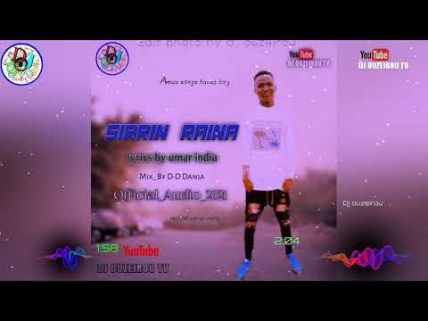 Download Sabuwar wakar Umar India (Sirrin_Raina) Mix_By D-D Danja Official_Audio_2021
