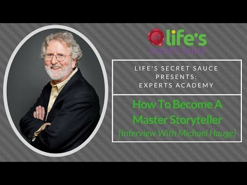 How To Become A Master Storyteller [Interview With Michael Hauge]