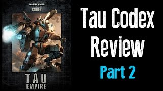 New Tau Codex Review Part 2 - Matt and Dave Tau Reviews Ep 6