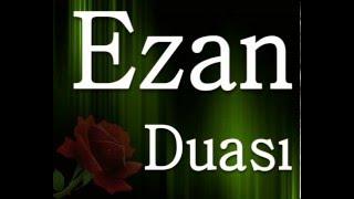 Ezan Duası 2017 Video