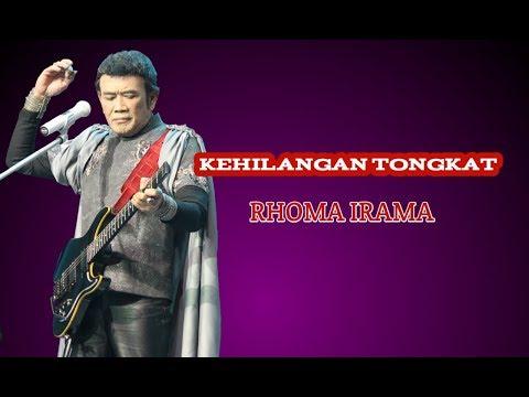 KEHILANGAN TONGKAT - RHOMA IRAMA