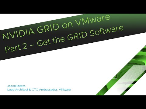 NVIDIA GRID On VMware Part2 - Getting The GRID Software  (ESXi 6.5 GRID K2) Jason Meers