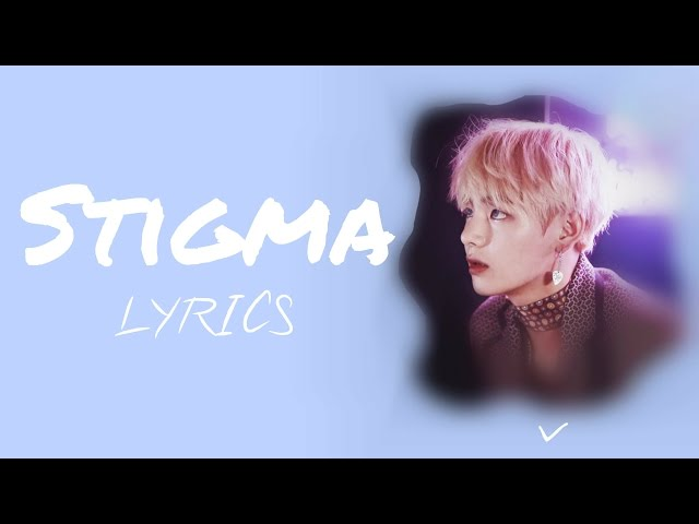 BTS V - Stigma