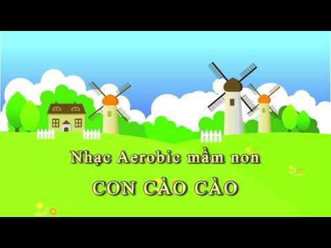 Nhạc Aerobic mầm non: Con cào cào.