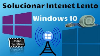 Windows 10 | Como Solucionar El Internet Lento...!!!
