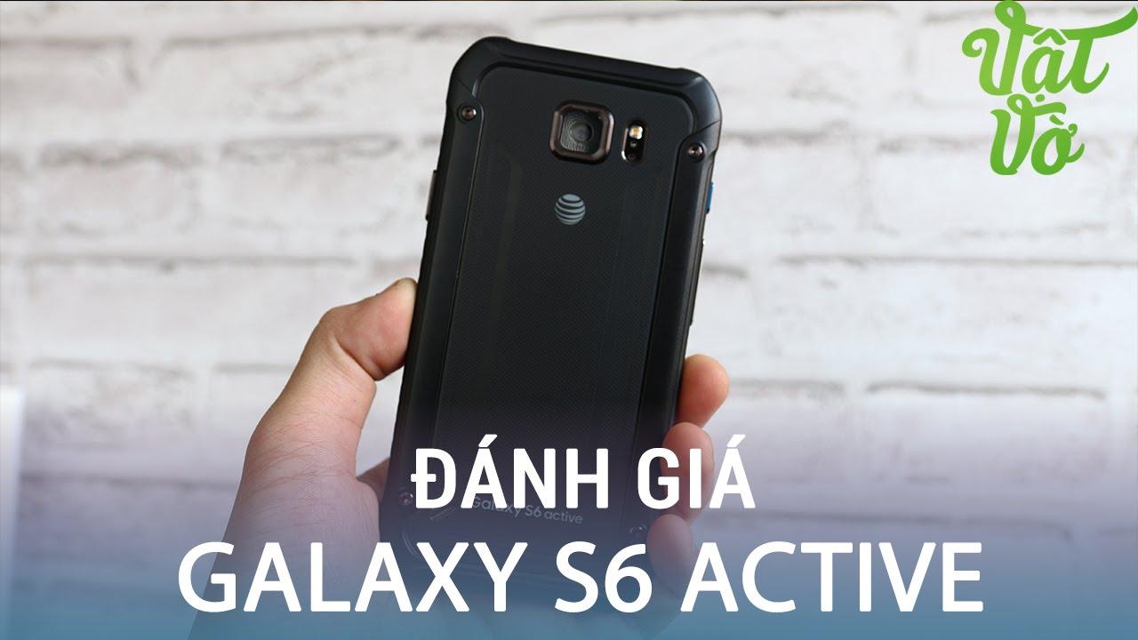 Vật Vờ  Đánh giá Samsung Galaxy S6 Active: Chống nước, bụi bẩn, pin trâu, giá hợp lí