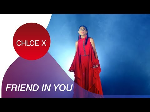 CHLOE X - Friend in You (Indonesian-Eng Version) Official Music Video