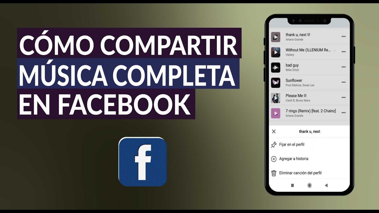 Cómo Compartir y Enviar Canciones o Música Completa en Facebook