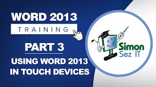 Word 2013 for Beginners Part 3: Using Word 2013 with a Touch Device