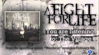 Watch A Fight For Life The Village video