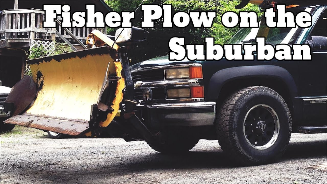 Putting a plow on the Suburban, Fisher 7125 push plate ...