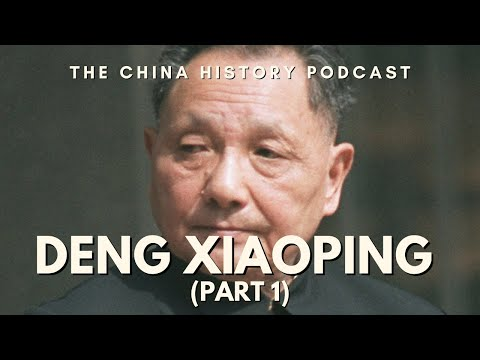 Deng Xiaoping Part 1 - The China History Podcast, presented by Laszlo Montgomery