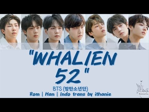 [SUB INDO] BTS (방탄소년단) - WHALIEN 52 [Rom | Han | Indo]