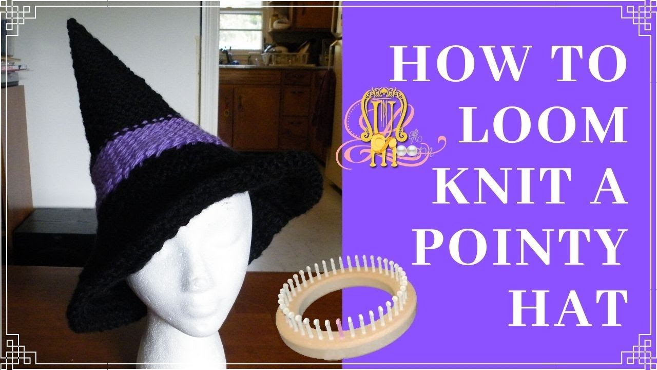 How to Loom Knit a Witches or Wizards Hat - YouTube