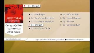 Cengiz Çelikel - Dergah