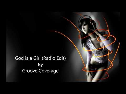 God is a Girl Radio Edit  Groove age