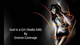 God is a Girl (Radio Edit) - Groove Coverage