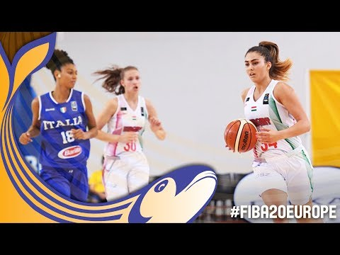 Hungary v Italy - Live - Classification 5-6 - FIBA U20 Women's European Championship 2017