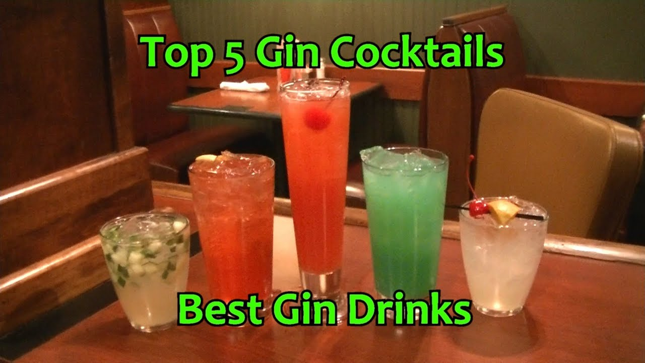 Top 5 Gin Cocktails Best Gin Drinks Youtube