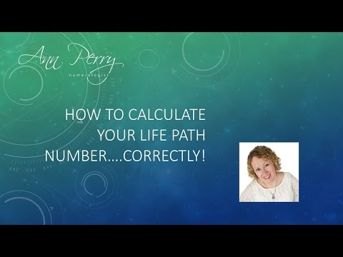 Numerology - How to Calculate Your Life Path Number Correctly