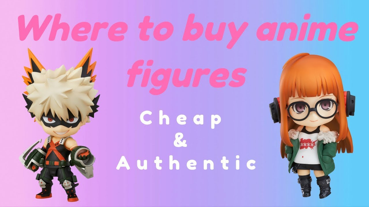 Cheap Anime Figures