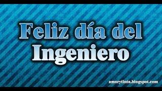 Feliz Dia Del Ingeniero! | Estudiante Ingeniero