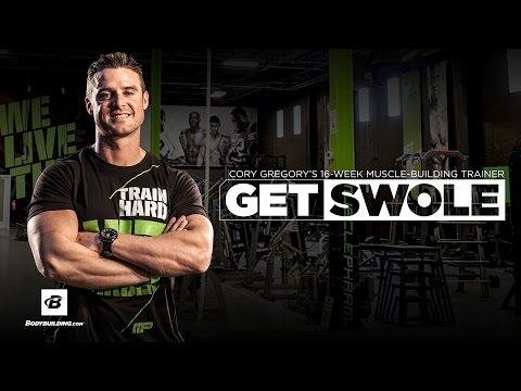 Get Swole | Cory Gregory's 16-Week Muscle-Building Training Program