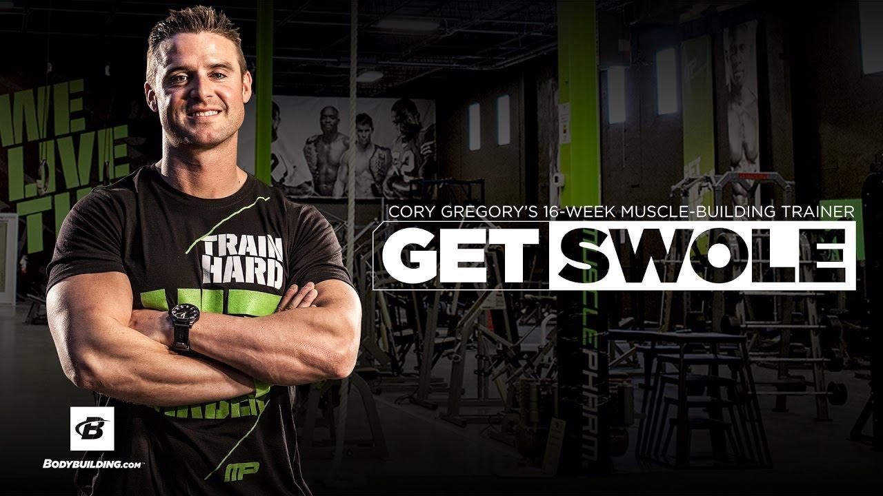 Get Swole | Cory Gregory's 16-Week