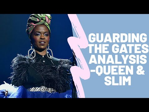 Guarding The Gates Analysis -Lauryn Hill - Queen & Slim soundtrack