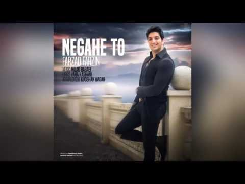 Farzad Farzin – Negahe To  (New 2017)