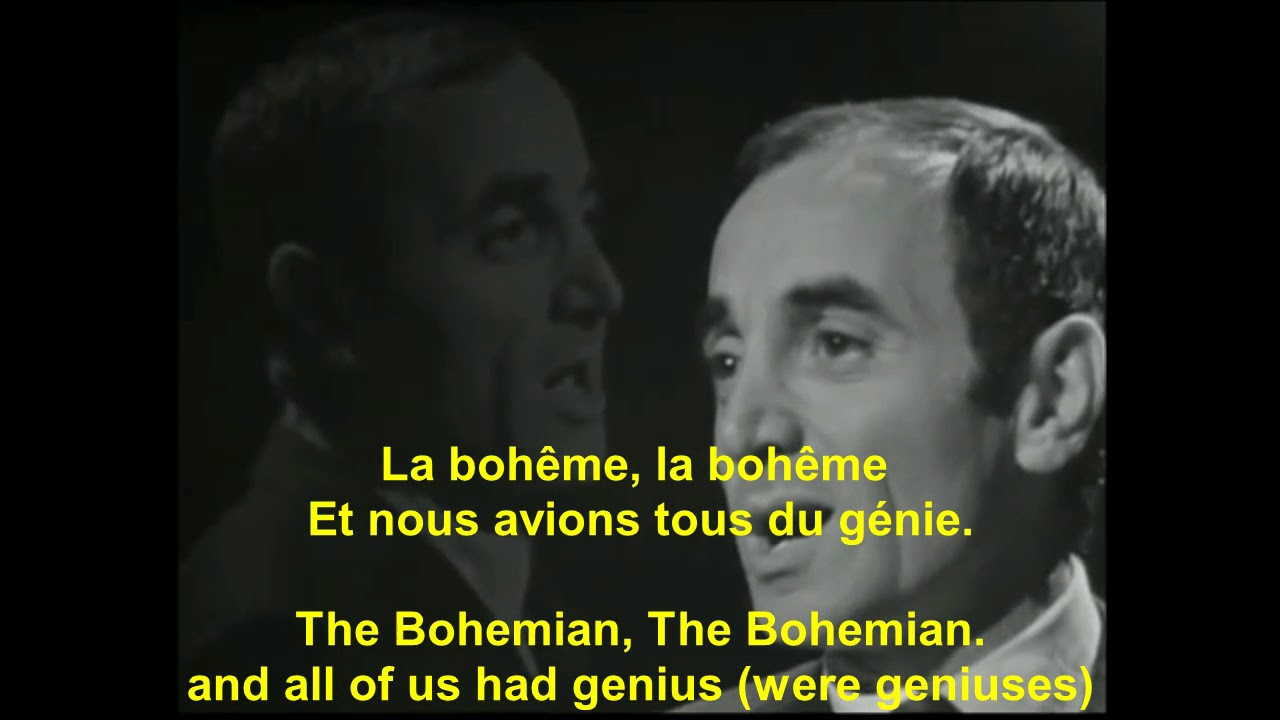 charles aznavour la boheme avec paroles fran ais with english lyrics youtube. Black Bedroom Furniture Sets. Home Design Ideas