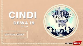 [4.26 MB] Dewa 19 - Cindi | Official Audio