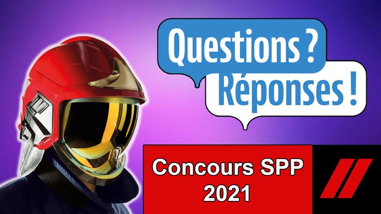 Je réponds à vos questions sur le concours SPP 2021