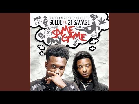 Same Game (feat. 21 Savage)