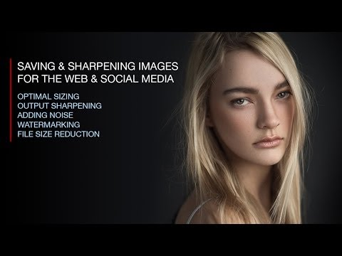 How to Save and Sharpen Photos for Social Media and the Web in Photoshop