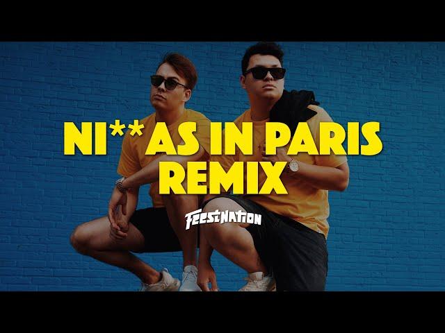 Jay-Z & Kanye West - Ni**as In Paris (Remix) | FEESTNATION