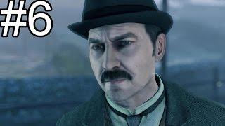 Sherlock Holmes Crimes & Punishments Walkthrough Part 6 Gameplay Let