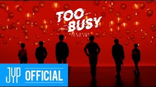 "BOY STORY ""Too Busy (Feat. Jackson Wang(王嘉尔))"" M/V Teaser"