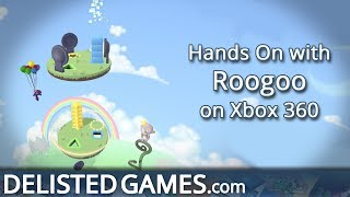 Roogoo - Xbox 360 (Delisted Games Hands On)