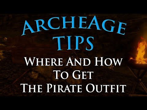 ArcheAge Tips #8 -  Where And How To Get The Pirate Outfit