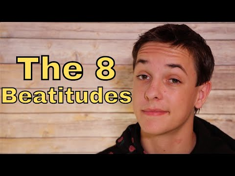 What are the 8 Beatitudes?