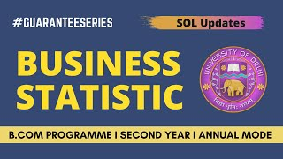Business Statistics I Important Questions I SOL